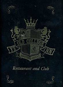 Ye Old College Inn Restaurant and Club Menu South Main Street Houston Texas 1972