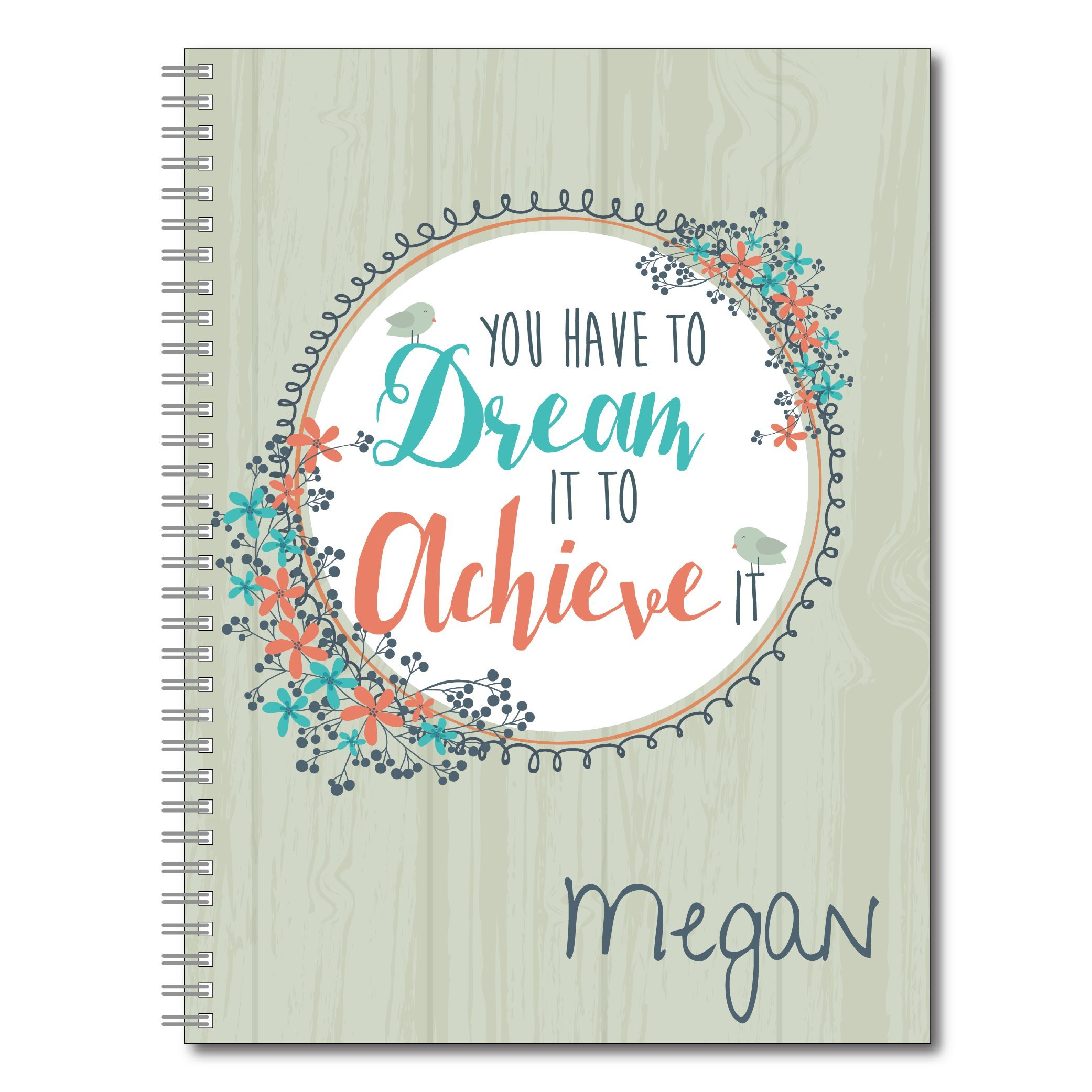 Dream It Inspirational Personalized Floral Notebook / Journal, 120 Wide Ruled or Checklist Pages, durable laminated cover, and wire-o spiral. 8.5x11   5.5x8.5   Made in the USA