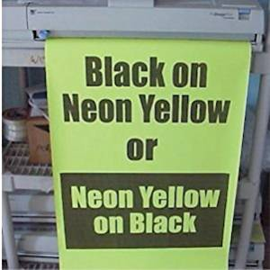 "Variquest / Fujifilm / Varitronics Poster Paper (DTP) 23"" x 100' Rolls - Black on Neon Yellow"