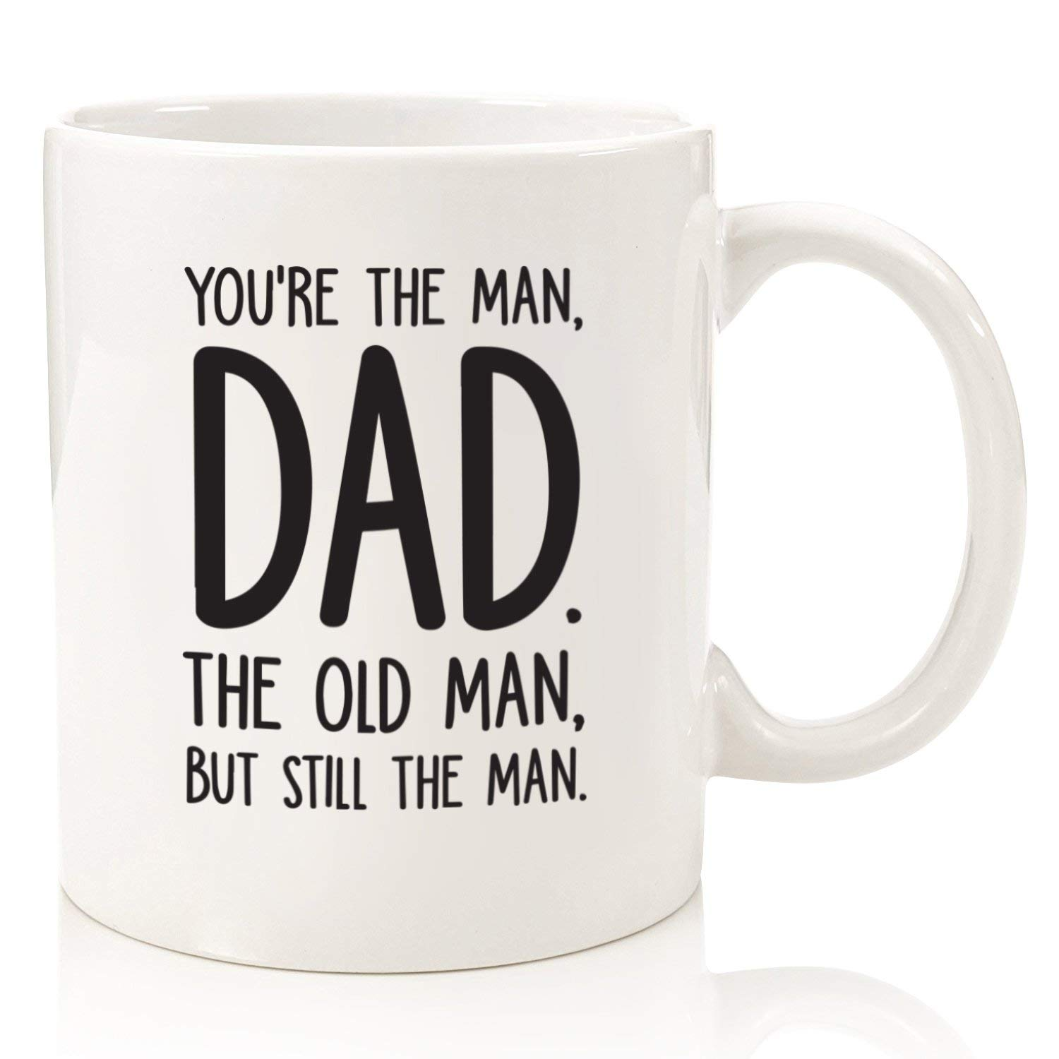 Get Quotations The Man Old Funny Dad Mug
