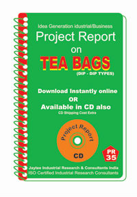 Project Report On Tea Bags (Dip Dip Types)