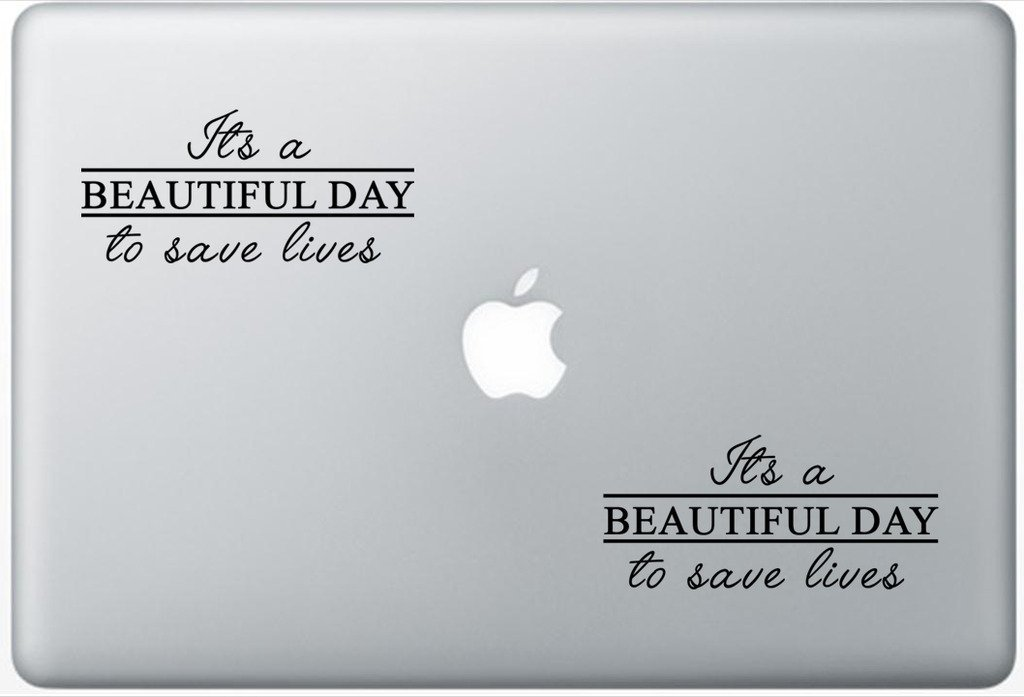 Greys Its A Beautiful Day To Save Lives Derek Shepherd LeporeDecals2409 Set Of Two (2x) , Decal , Sticker , Laptop , Ipad , Car , Truck
