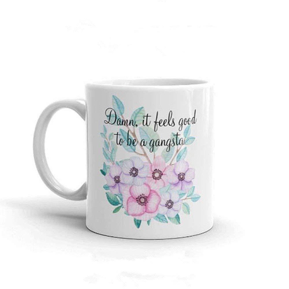 Vulgar Coffee Mug, Funny Coffee Cup For Women, Damn It Feels Good To Be A Gangsta Mug, Novelty Coffee Mug, Naughty Mug, Mother's Day Gift- 11oz Ceramic Coffee Mug Tea Cup, High Gloss