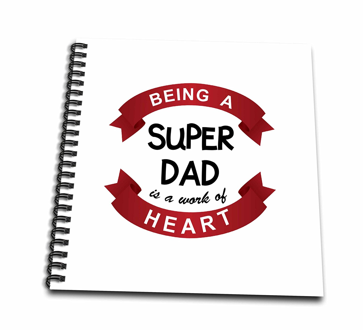 InspirationzStore Love series - Being a Super Dad is a work of Heart - red fathers day love quote gift - Memory Book 12 x 12 inch (db_183895_2)