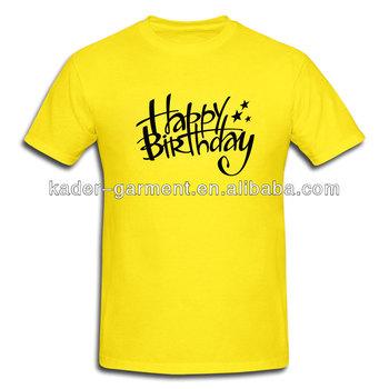 the cheapest quite nice on sale Happy Birthday T-shirt,Custom Design T-shirt - Buy T-shirt,Happy Birthday  T-shirt,Custom Design T-shirt Product on Alibaba.com