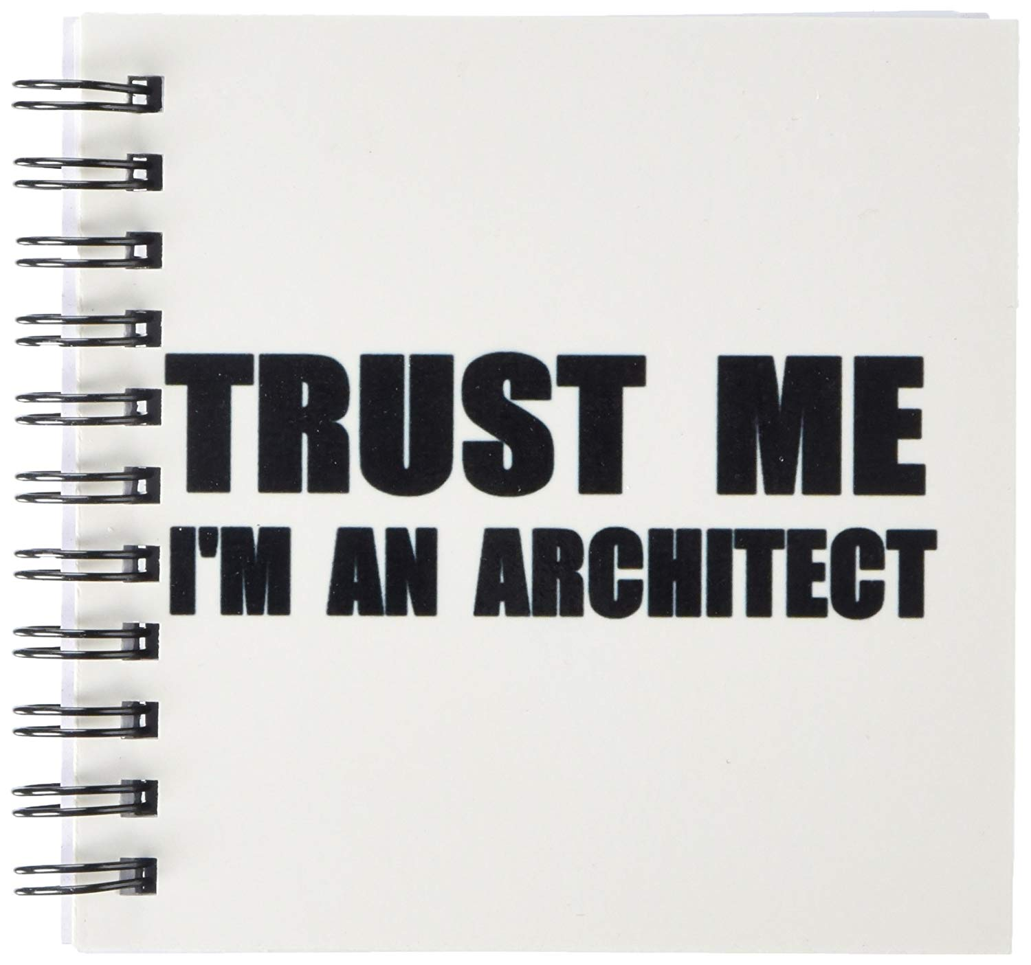 3dRose db_195589_3 Trust Me I'm an Architect Fun Architecture Humor. Funny Job Work Gift Mini Notepad, 4 by 4""