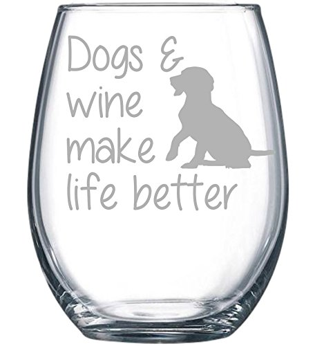 Dogs & wine make life better stemless wine glass