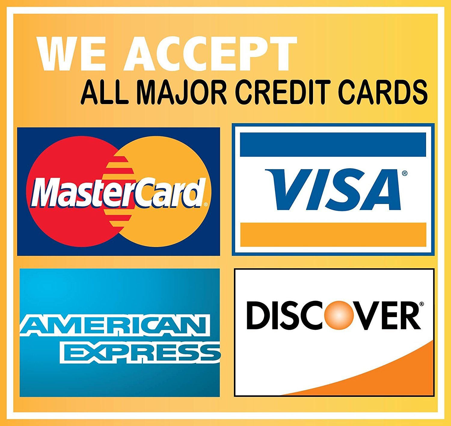 Buy We Accept Credit Cards Visa Mastercard Amex Discovery 6x6