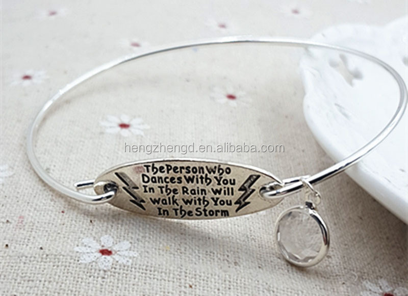 Hot sale stimulate product DIY bangle 'the person who dances with you in the rain will walk with you in the storm'