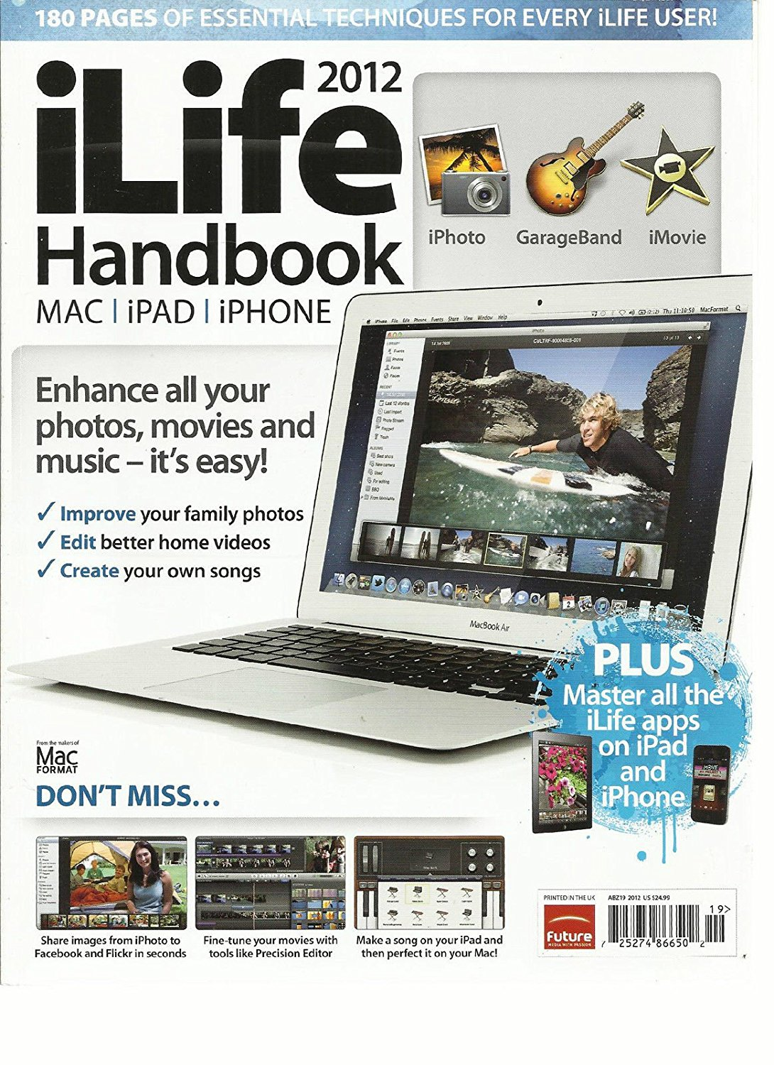 iLIFE HANDBOOK MAC, iPAD, iPHONE,2012 (ENHANCE ALL YOUR PHOTOS, MOVIES AND MUSIC