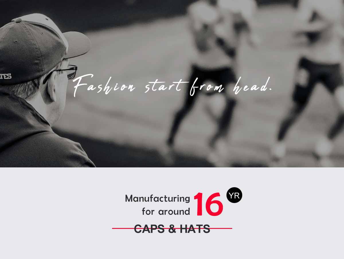 d687b21362e 1 We have 16 years experience for hats production. 2 Custom design