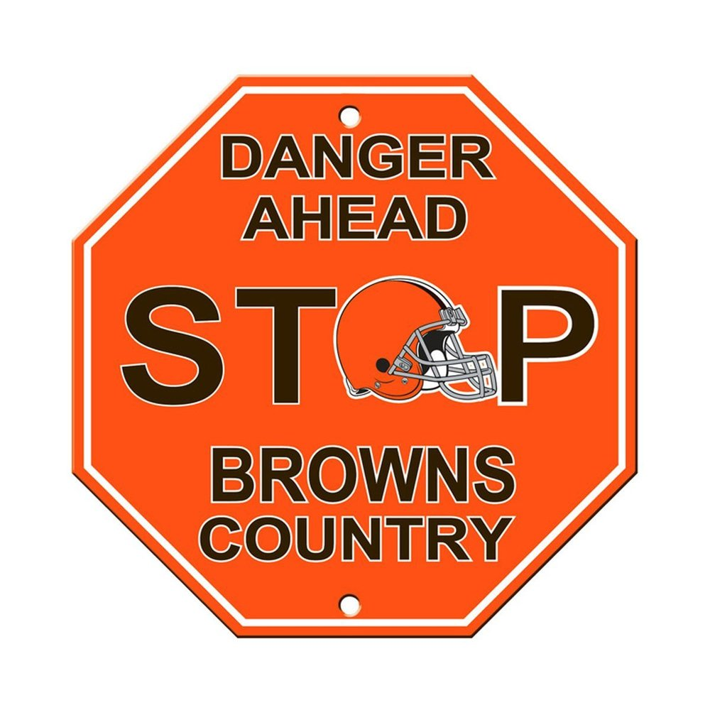 "Cleveland Browns Plastic Stop Sign ""Danger Ahead Browns Country"" by Fremont Die"