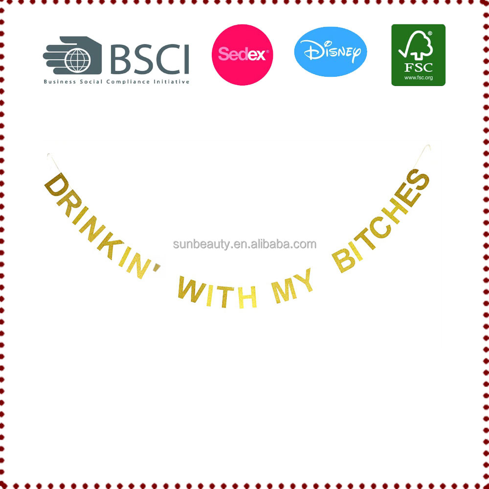 Drinkin' with My Bitches Gold Glitter Banner Wall Hanging Bachelorette Party Decor Girls Night Decor Photo Prop Photo Booth
