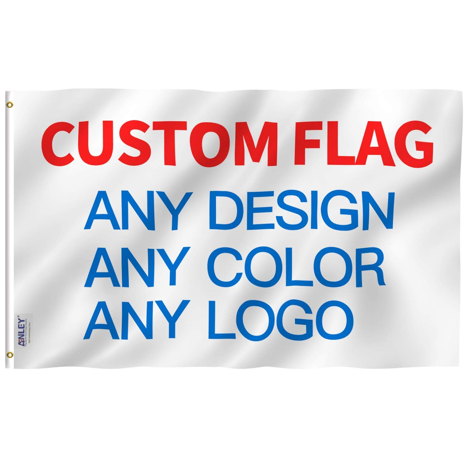 Anley [CUSTOM FLAG 3x5 Ft Customized Flags Banners - Print Your Own Logo/Design/Words - Vivid Color, Canvas Header and Double Stitched - 100D Polyester with Brass Grommets 3 X 5 Ft