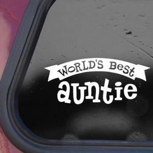 Worlds Best Auntie White Decal Sticker Wall Laptop Die-cut White Decal Sticker