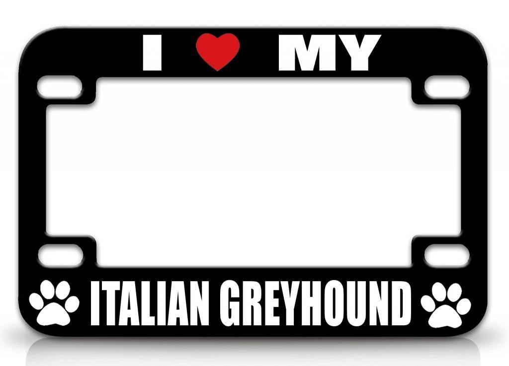 Buy I LOVE MY ITALIAN GREYHOUND Dogs Black Metal License Plate Frame ...