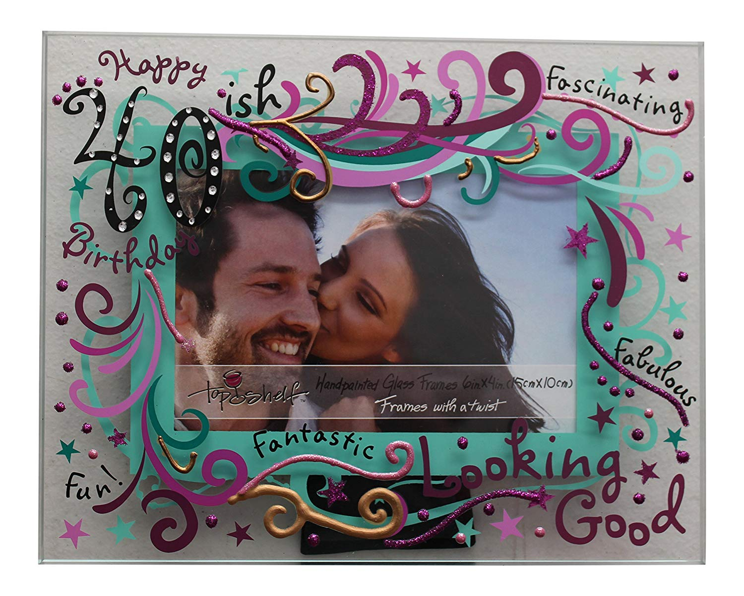 Top Shelf 40th Birthday Picture Frame – Happy 40ish Hand Painted 6 x 4 Glass Picture Frame – Glass Frameless Picture Frame for Birthday