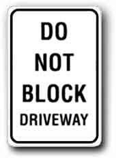 "Metal Sign: 12""x18"" Do Not Block Driveway, Reflective Aluminum"