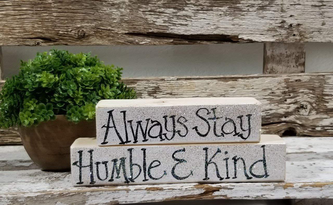 """Always Stay Humble & Kind 2 Piece 2"""" x 6"""" and 2"""" x 7"""" Mini Glitter Blocks Sign"""