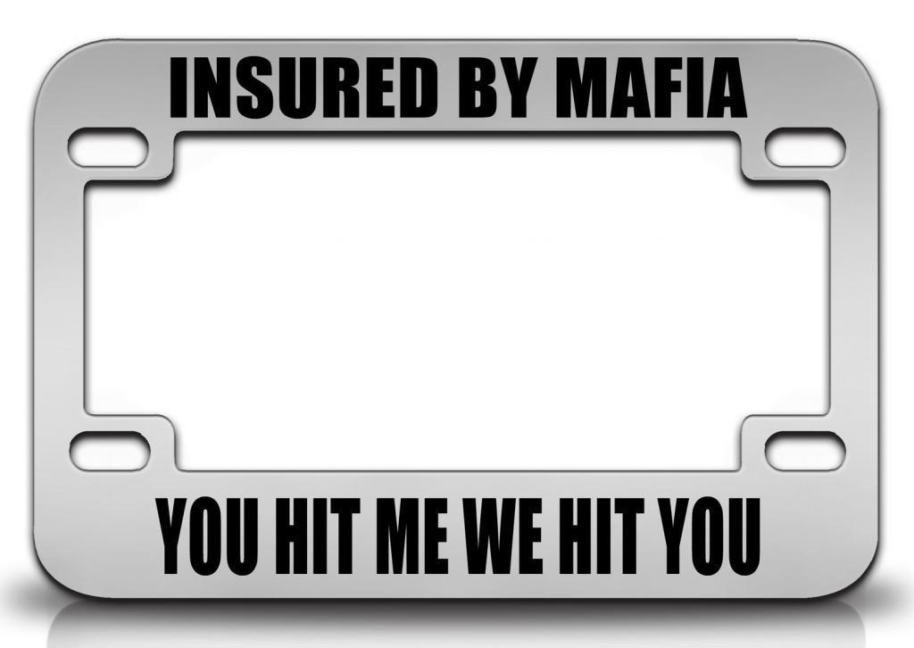 Buy INSURED BY MAFIA YOU HIT ME WE HIT YOU Italian Italy Steel Metal ...