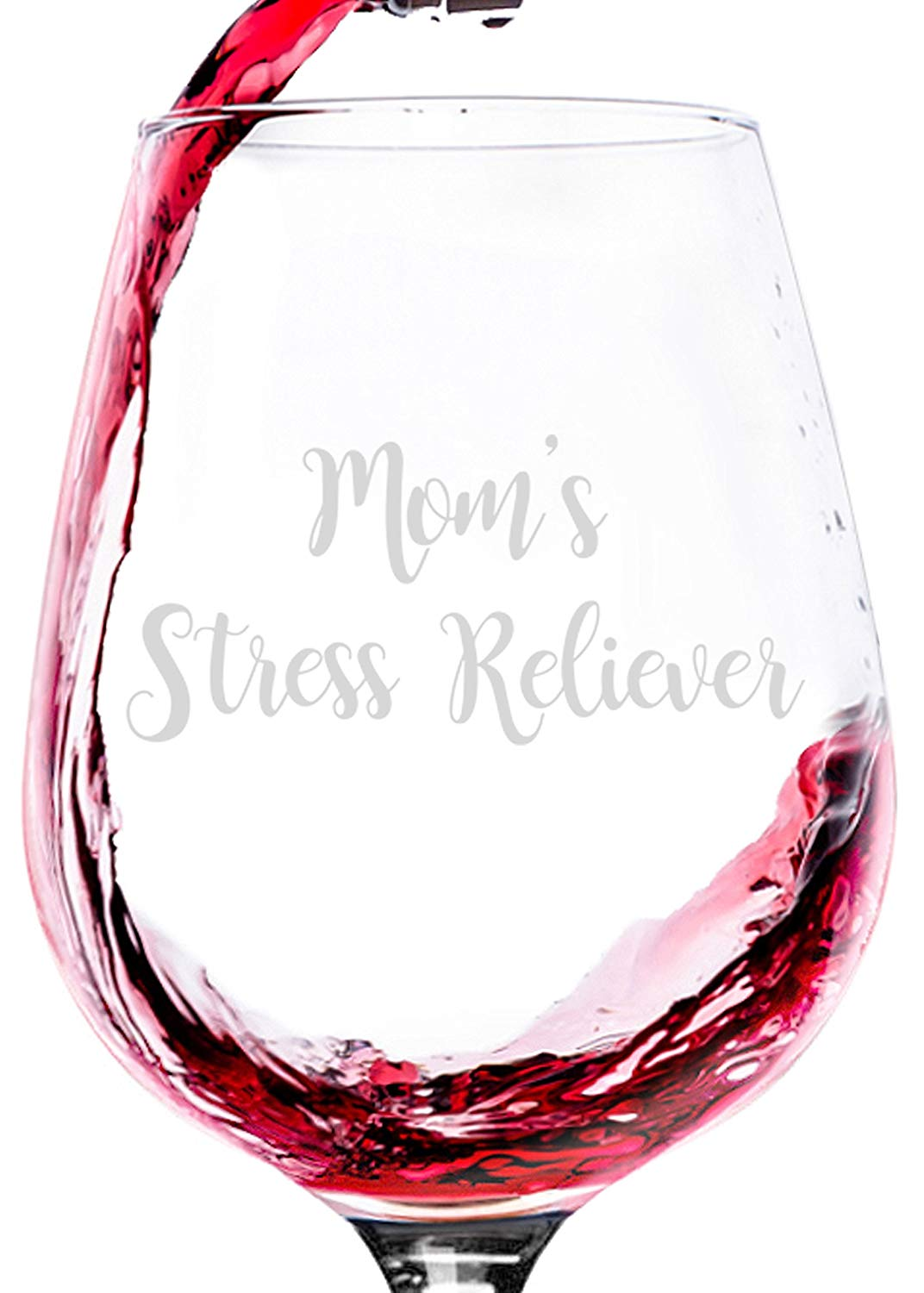 Moms Stress Reliever Funny Wine Glass