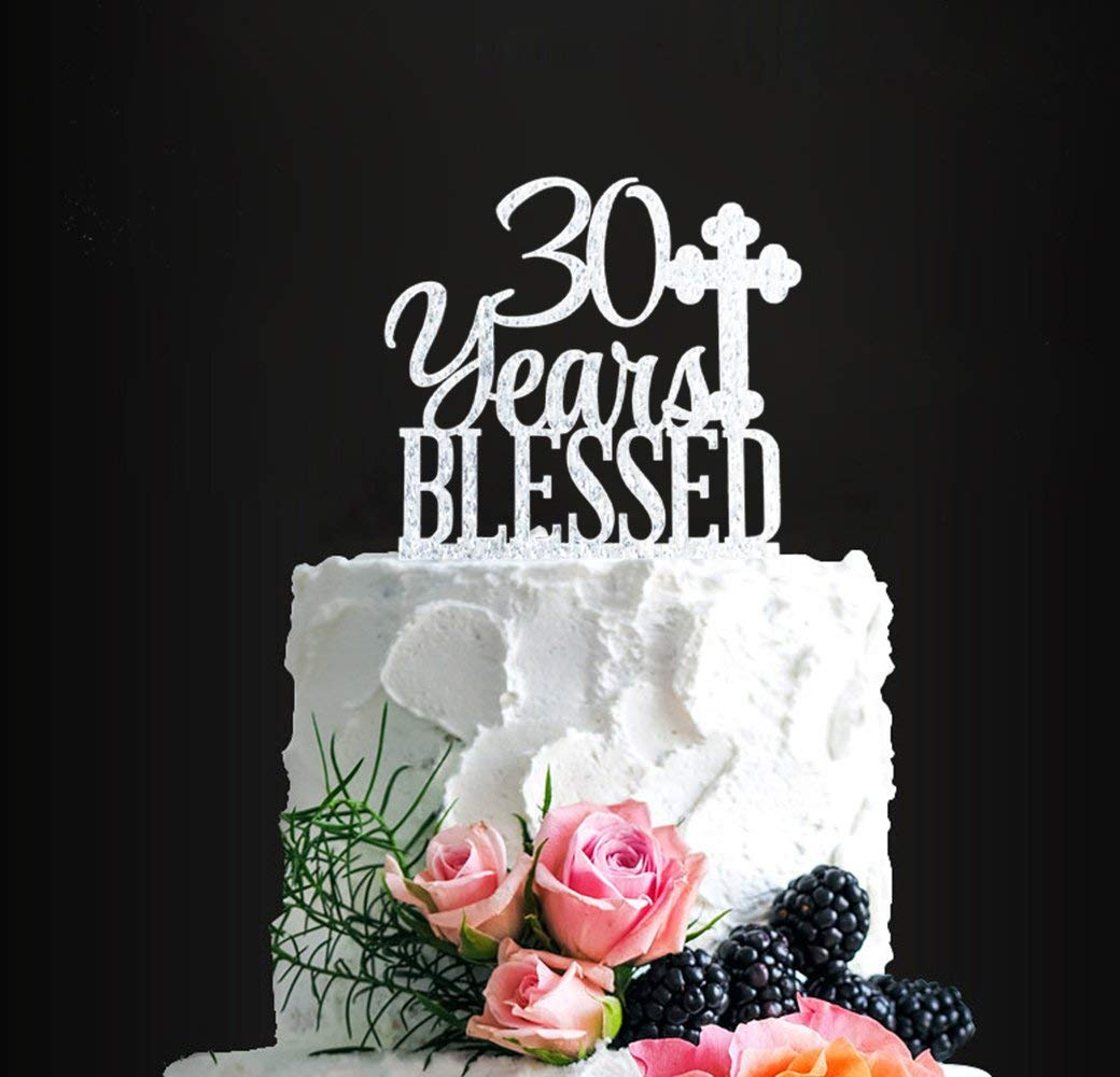 Get Quotations Acrylic Custom 30 Years Blessed Cake Topper 30th Birthday Wedding Anniversary