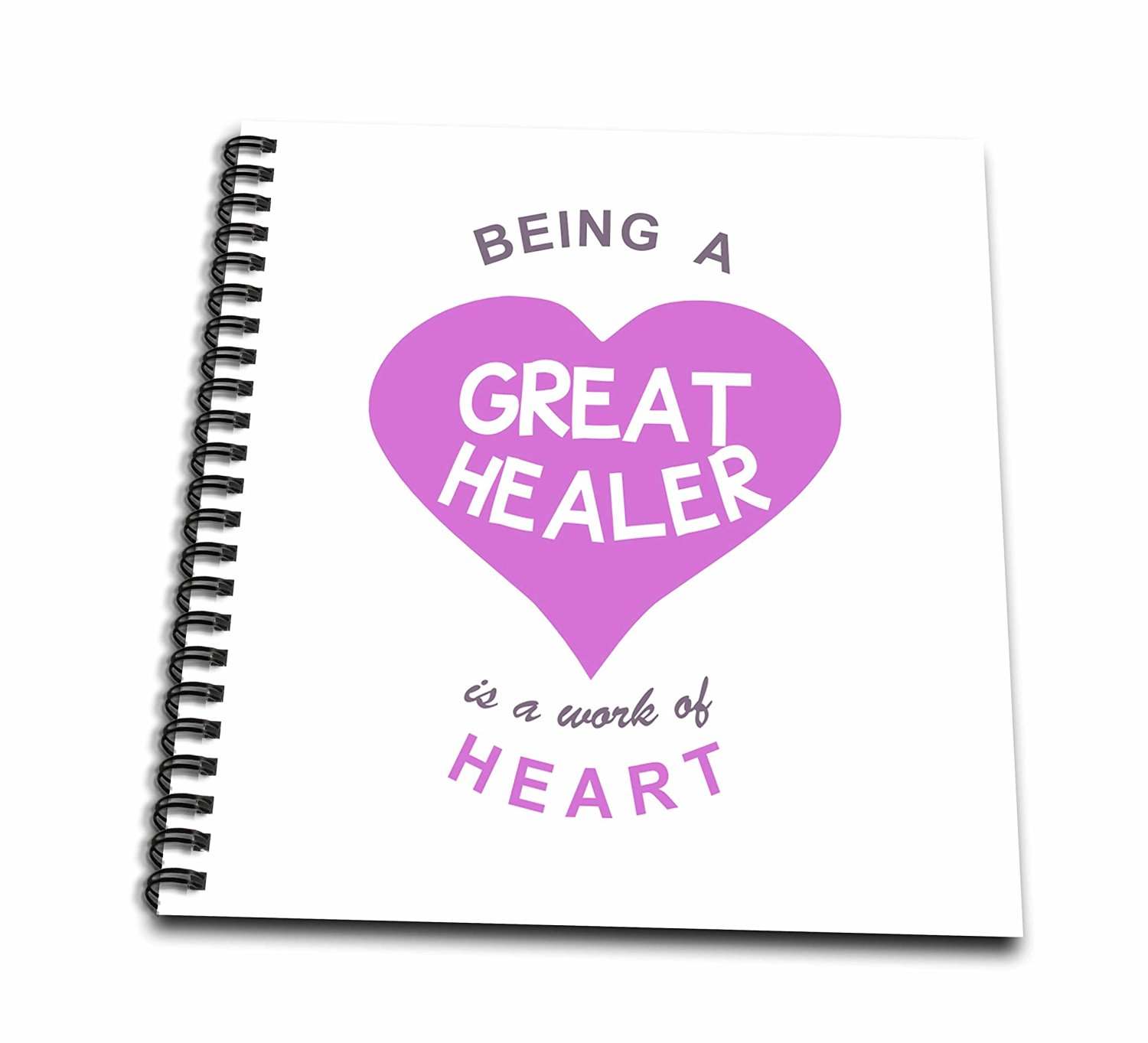 InspirationzStore Love series - Being a Great Healer is a work of Heart - super awesome good Dr quote - Memory Book 12 x 12 inch (db_183868_2)