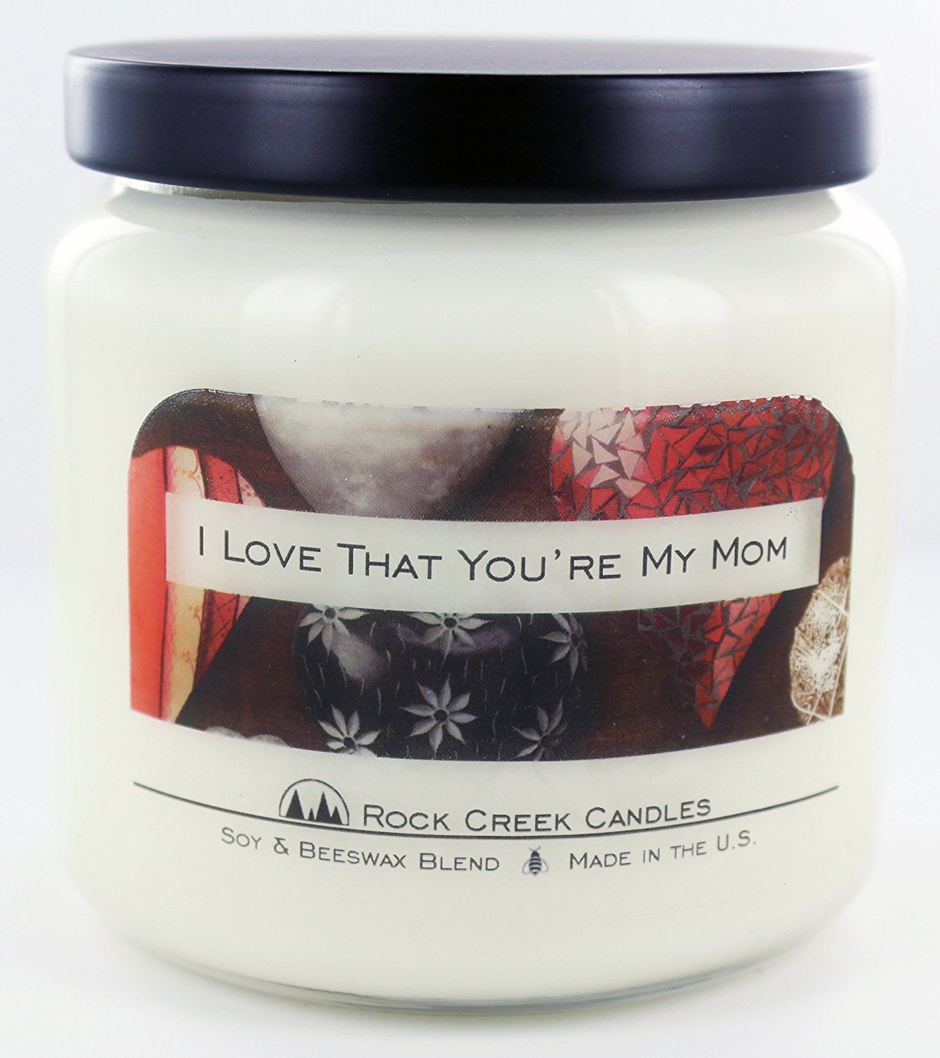 I Love That You're My Mom Cinnamon Spice 16oz Soy Candle