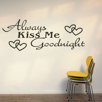 Original Always Kiss Me Goodnight Home Creative Quote Wall Decal Vinyl Wall  Sticker Home Decor