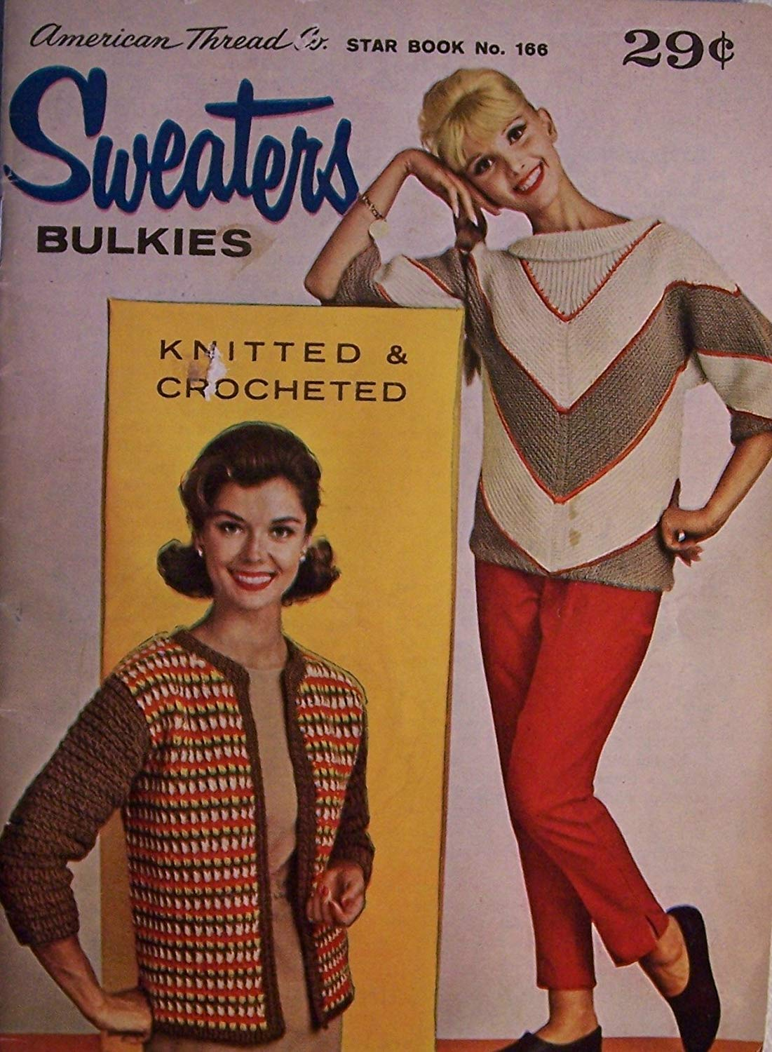 Sweaters: Bulkies [ Knitted & Crocheted ] American Thread Company, Star Book No. 166 (Featuring chevron striped pullover, Crocheted striped cardigan, Ladies cardigan, Crocheted fringed block pullover, Quickie popover, All over pattern sports sweater, His and her cables, Bulky block design, More