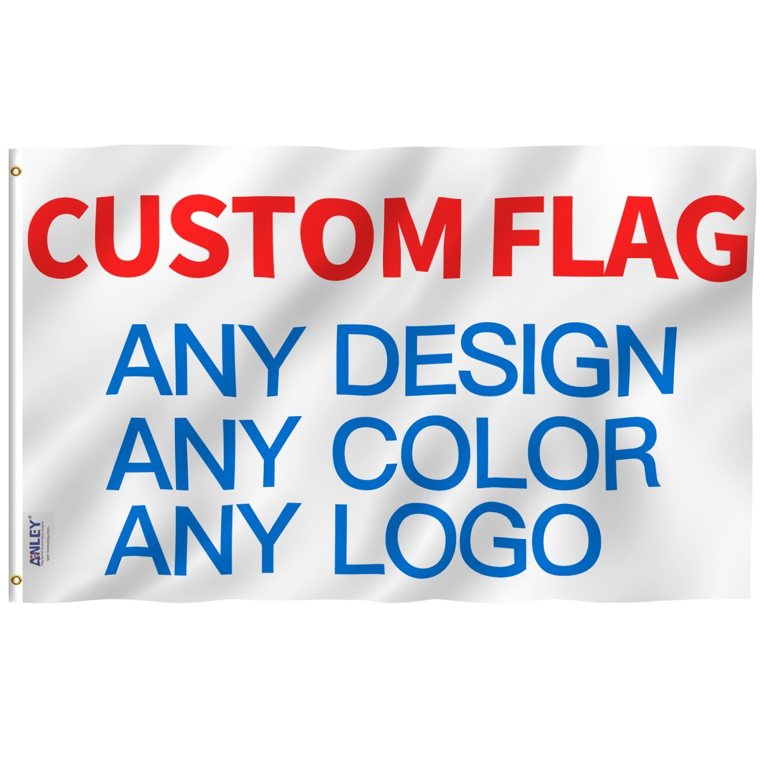 Anley CUSTOM FLAG 4x6 Ft Double Sided Customized Flags Banners - Print Your Own Logo/Design/Words - Vivid Color, Canvas Header and Double Stitched - 100D Polyester with Brass Grommets 4 X 6 Ft