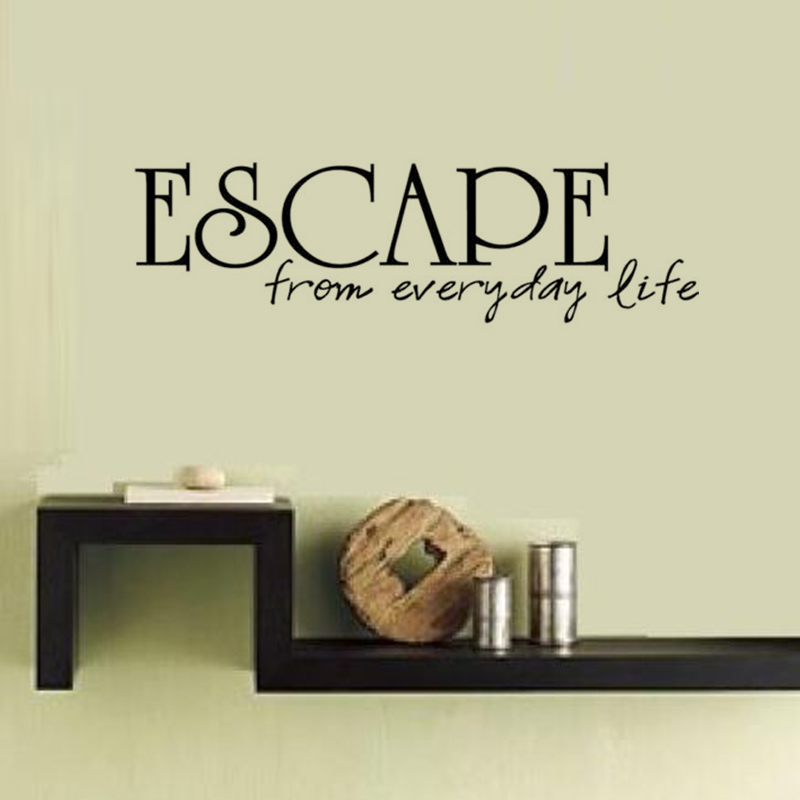 Escape From Everyday Life Simple Sentence Homed Decor Wall Sticker 2015 New Design Vinyl Removable Art Wall Decal