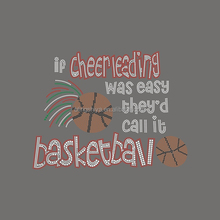 If Cheerleading was easy they'd call it Basketball Rhinestone Transfer Iron On