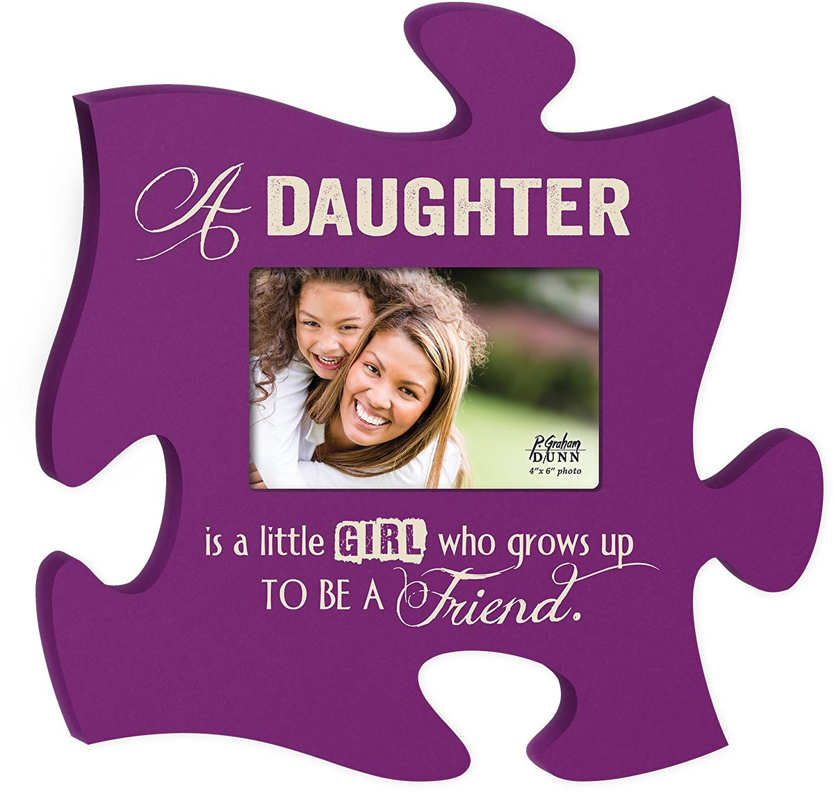 A Daughter Is A Little Girl Who Grows Up To Be A Friend Puzzle Photo Frame 12 X 12