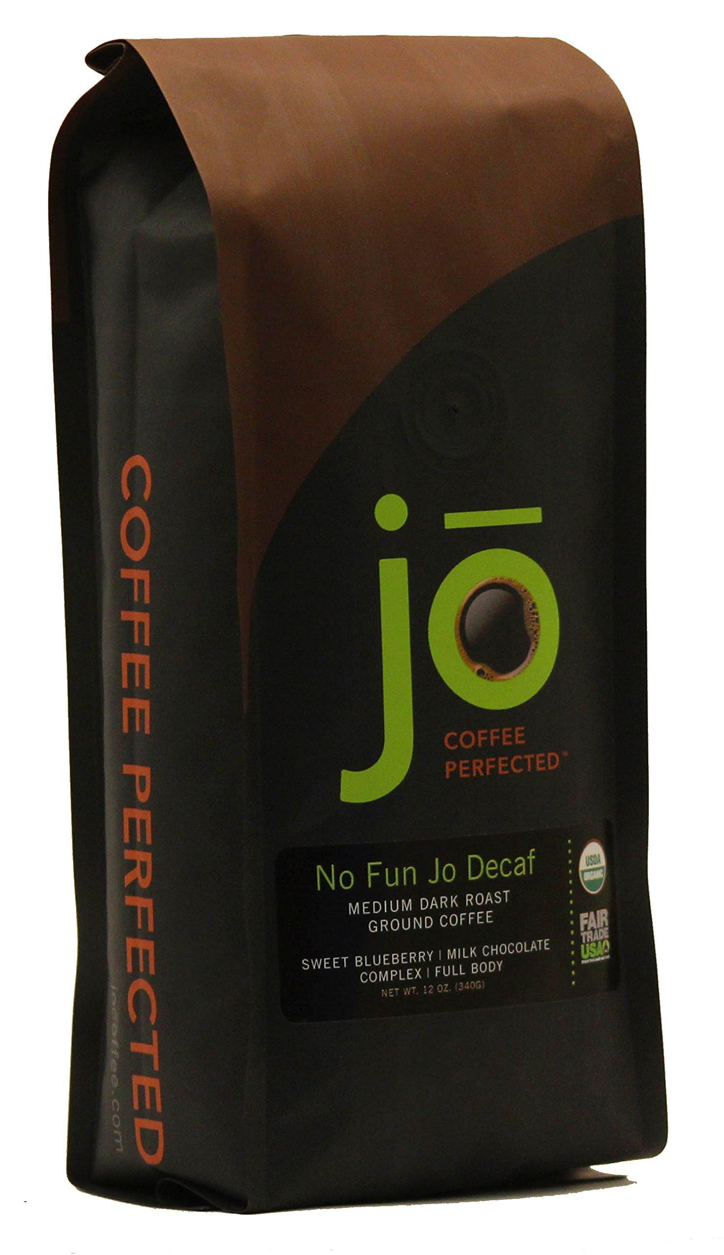 NO FUN JO DECAF: 12 oz, Organic Decaf Ground Coffee, Swiss Water Process, Fair Trade Certified, Medium Dark Roast, 100% Arabica Coffee, USDA Certified Organic, NON-GMO, Chemical Free Decaf