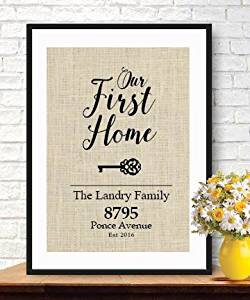 Get Quotations Elegant Gifts For House Warming New Home Housewarming Gift Our First Burlap Print