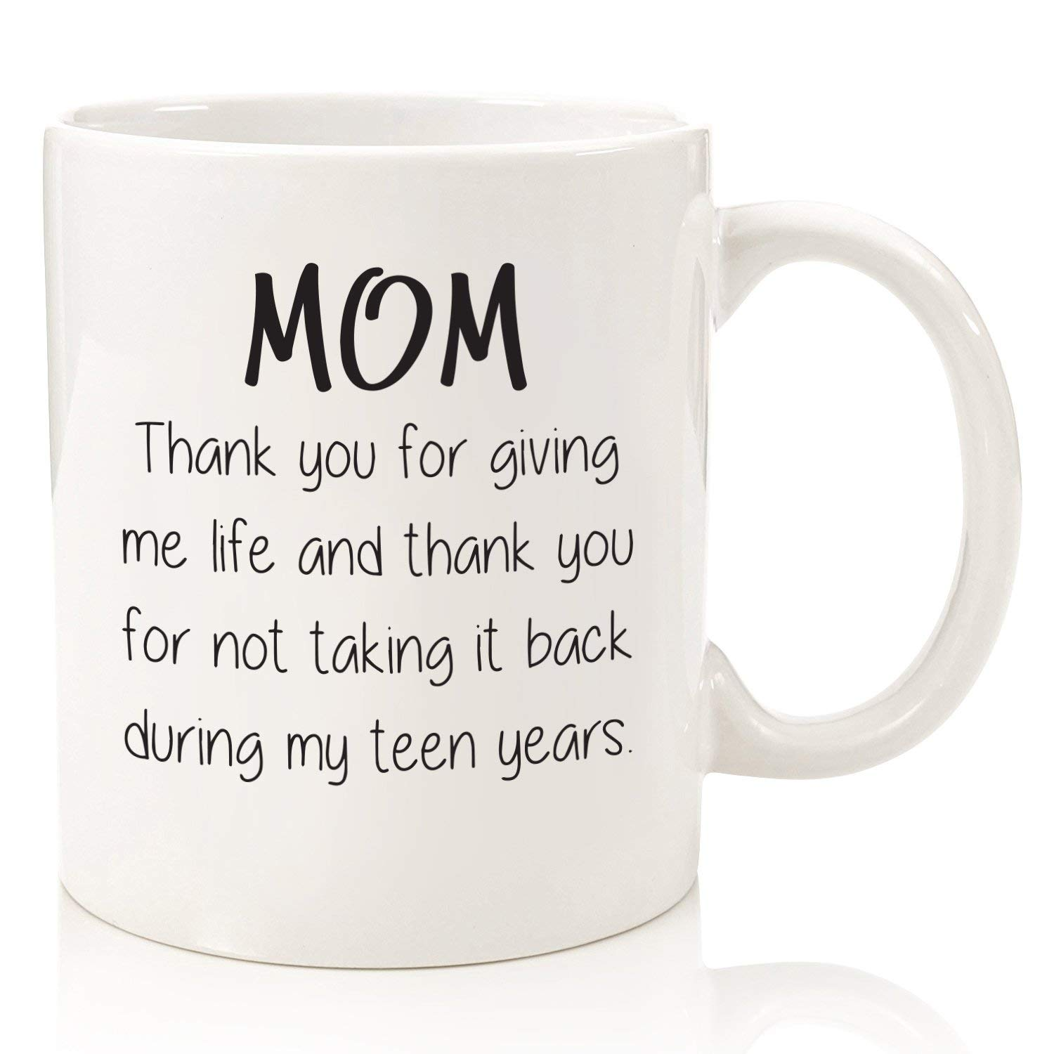 Mom Thank You For Giving Me Life Funny Coffee Mug
