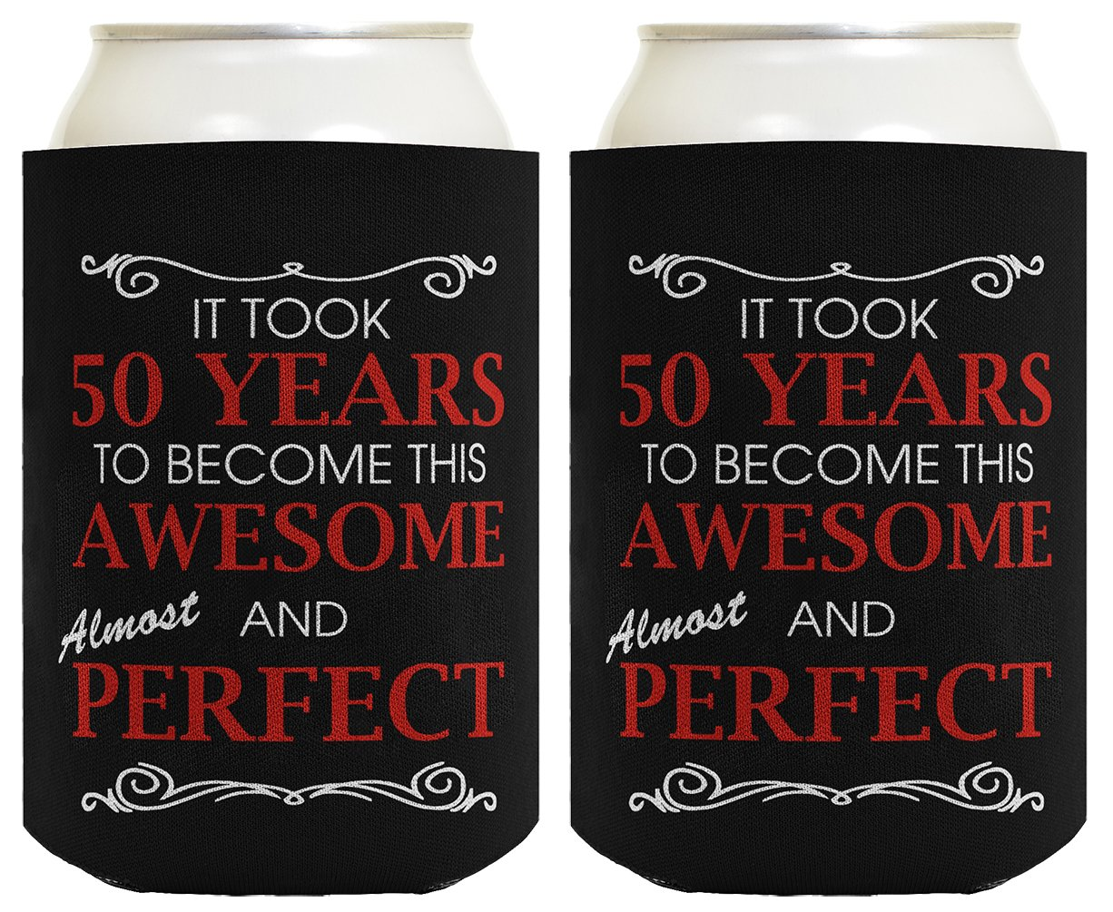 Get Quotations 50th Birthday Ideas It Took 50 Years To Become This Awesome And Almost Perfect