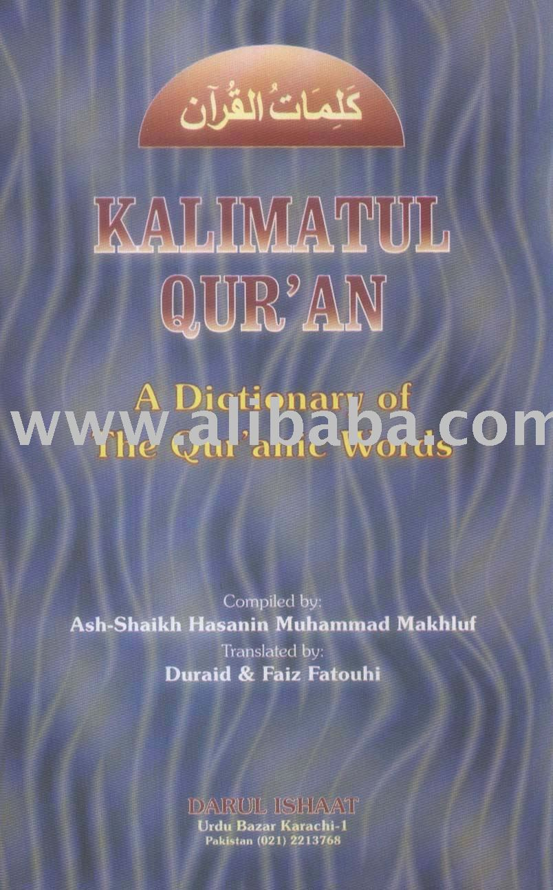 A Dictionary Of The Quranic Words Book - Buy Kalimatul Quran Product on  Alibaba com