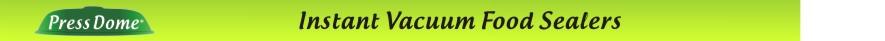 PressDome Classic Universal Vacuum Food Saver sealer cover Kitchenware