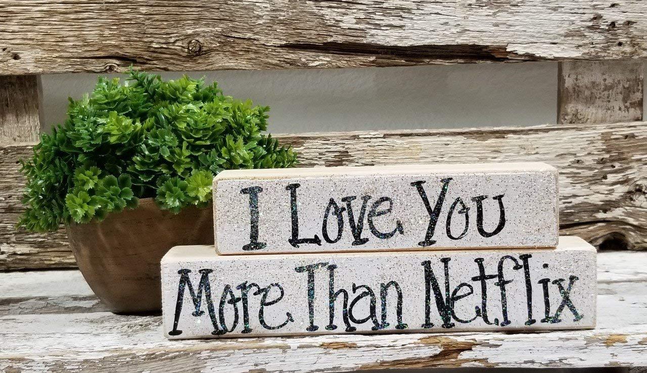 "I Love You More Than Netflix 2 Piece 2"" x 6"" and 2"" x 8"" Mini Glitter Blocks Sign"