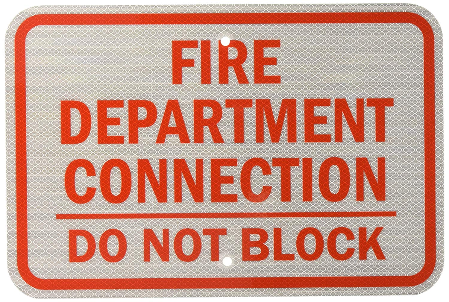 "SmartSign 3M High Intensity Grade Reflective Sign, Legend ""Fire Department Connection, Do Not Block"", 12"" high x 18"" wide, Red on White"