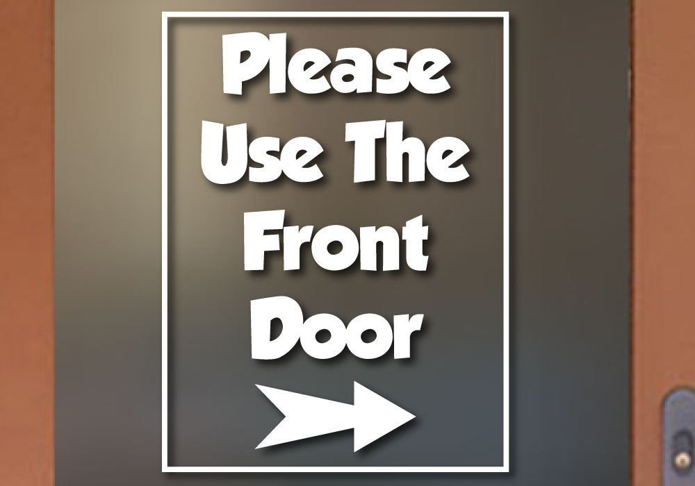 Please use the front door sign right arrow business sign vinyl decal sticker 18