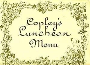 Copley's Luncheon Menu Copley Plaza Hotel Boston Massachusetts 1986