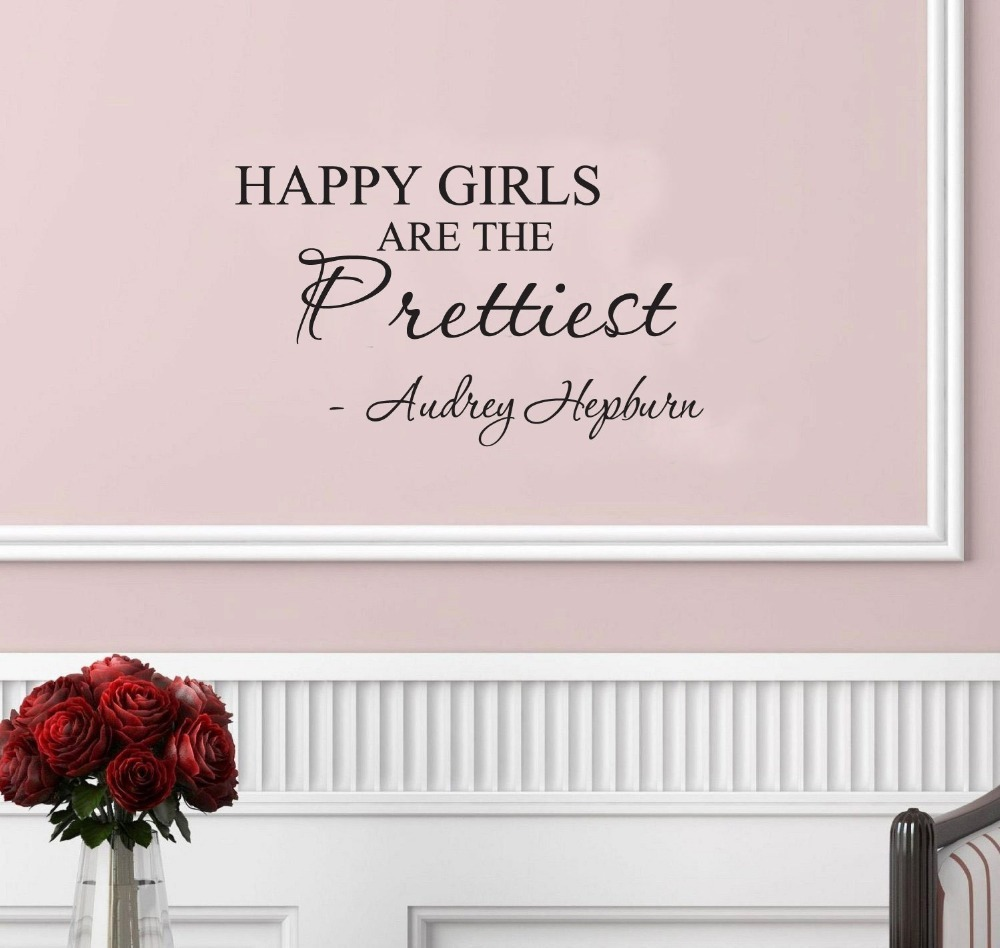 Happy Girls Are The Prettiest Quotes: Happy Girls Are The Prettiest. Audrey Hepburn. Vinyl Wall