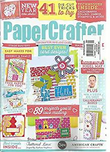 PAPER CRAFTER, FOR MAKERS WHO LOVE PAPER ISSUE, NO 90 ( NEW YEAR NEW SKILLS !