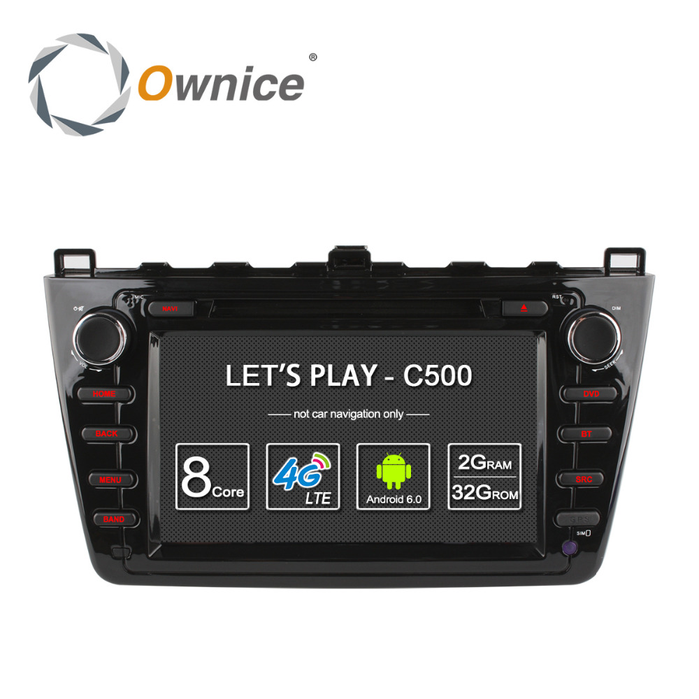 Ownice C500 Android 6.0 Octa core car dvd player for MAZDA 6 support DVR <strong>TV</strong> 4G LTE DAB+ Tunner