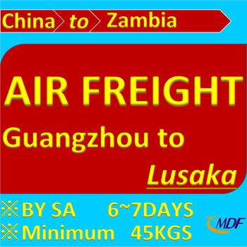 Cheap Air Freight Rate China to Lusaka Zambia by SA About 6 Days Air Cargo Shipping Cost Guangzhou to Lusaka Airport LUN