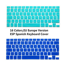 1pcs ESP Spanish Keyboard Skin Cover For Macbook Mac Book 13 15 EU UK Europe Version Silicone Laptop Keyoboard Protector Film