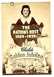 Childs Golden Jubilee Menu The Nation's Host 1889 - 1939 New York
